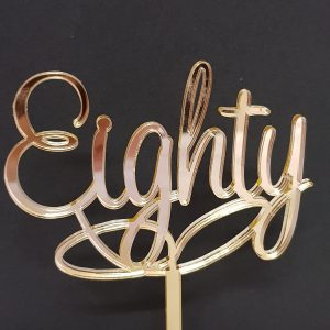 Acrylic Cake Topper - Eighty